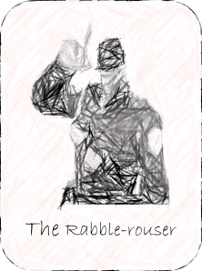 The Rabble-rouser