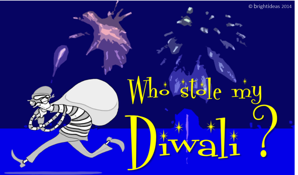 WhoStoleMyDiwali