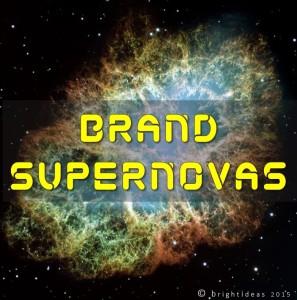 Brand Supernovas